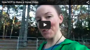 How NOT to Make a Horse Testimonial Video